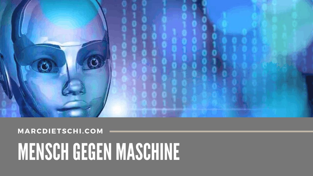 mensch gegen maschine - Mensch gegen Maschine - Die 4. Industrielle Revolution der Digitalisierung
