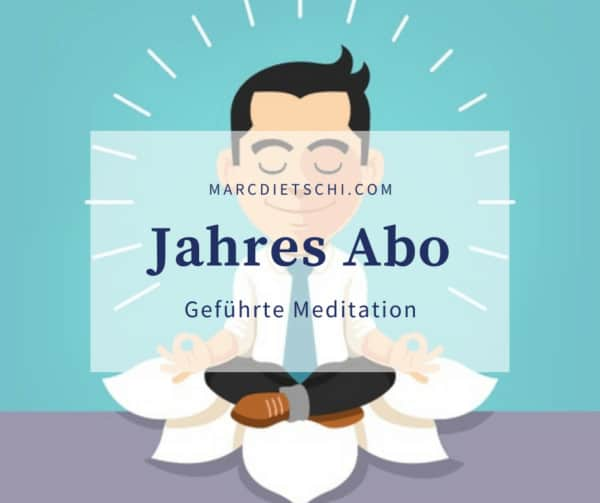 "jahres Abo Meditation Solothurn 600x503 - Jahres-Abo ""Geführte Meditation"" in Solothurn"