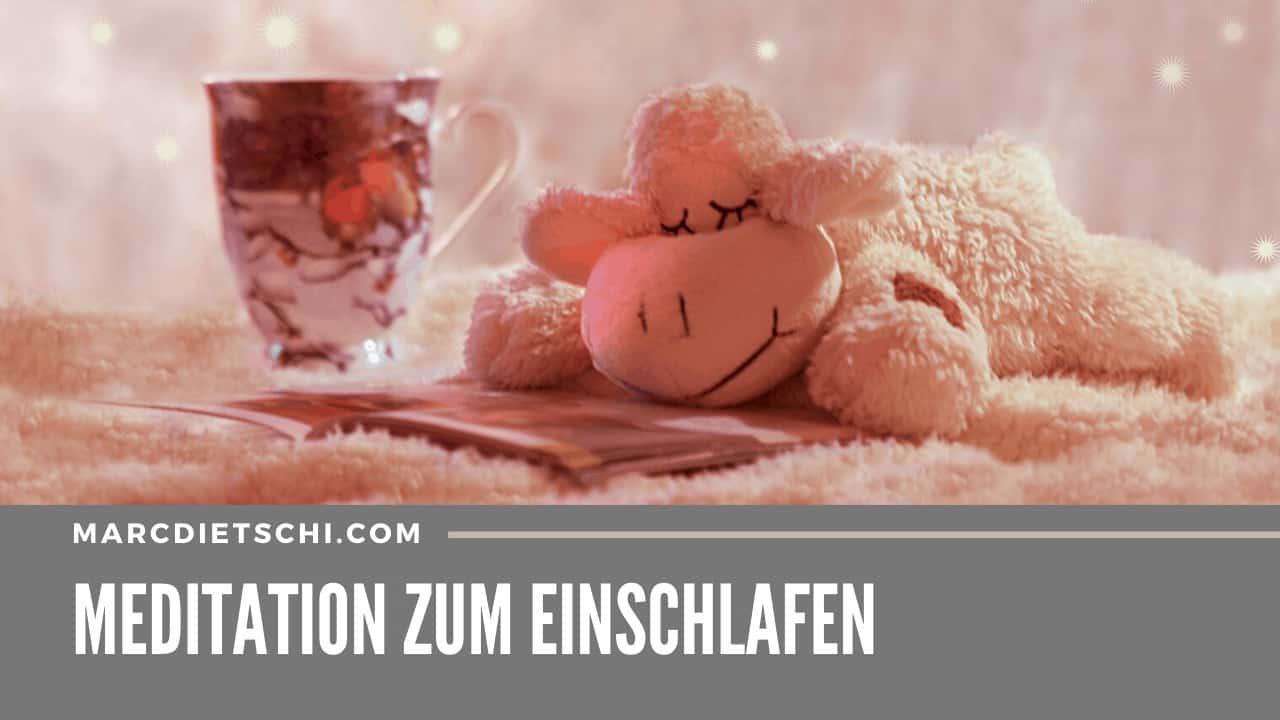 einschlafen - MEDITATION ZUM EINSCHLAFEN