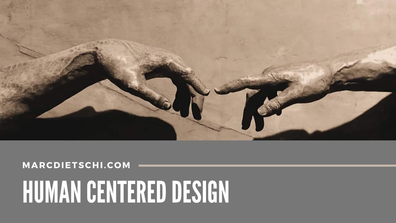 human centered design - Was ist Human Centered Design?