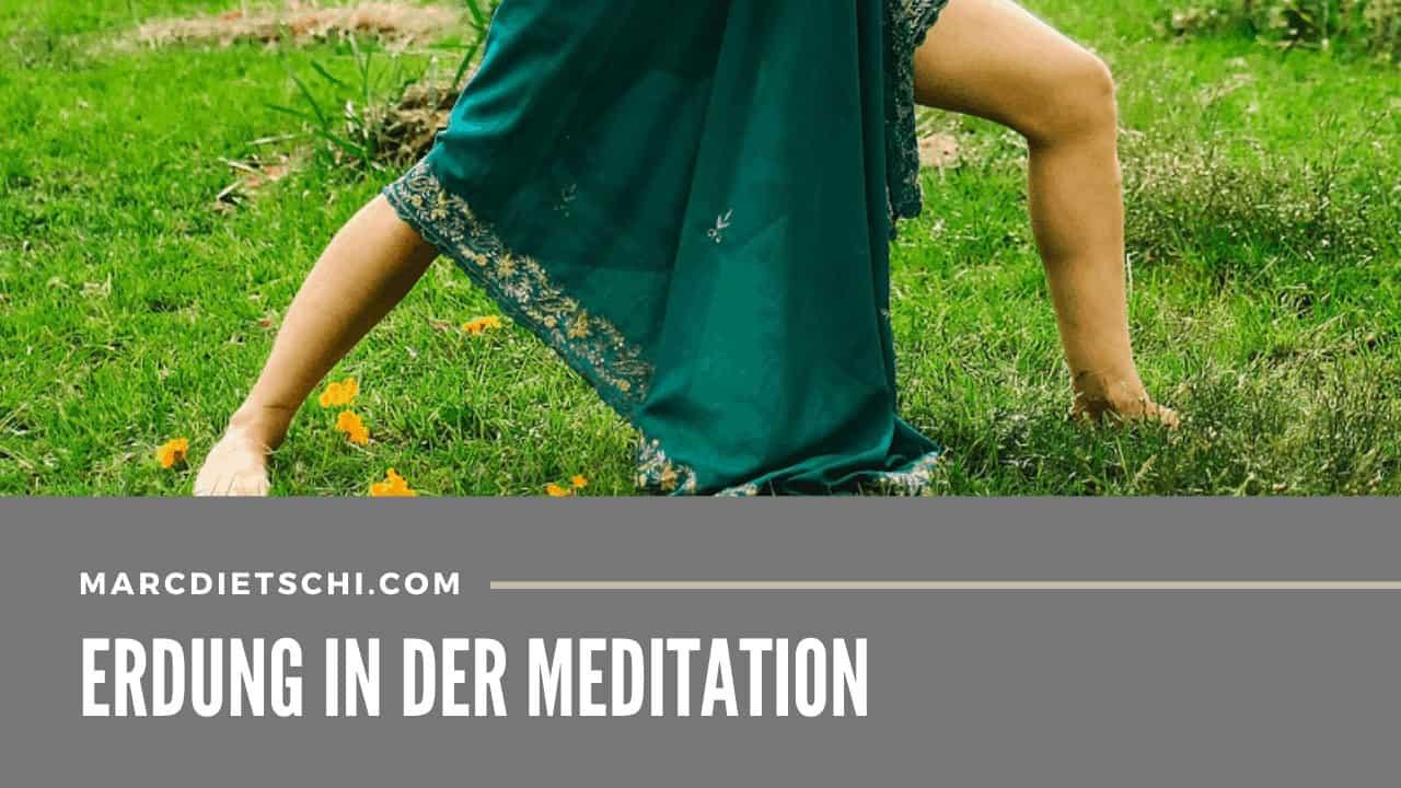 erdung gesundheit - Erdung in der Meditation