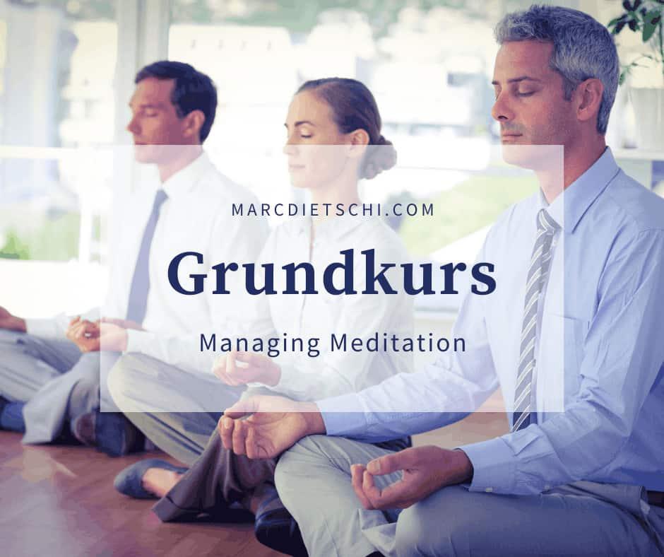 Grundkurs Meditation Solothurn - Neuer Kursstart Meditation in Solothurn
